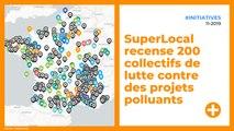 SuperLocal recense 200 collectifs de lutte contre des projets polluants