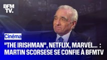 """The Irishman"", Marvel, Netflix... : Martin Scorsese se confie à BFMTV"