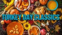 Turkey Day Classics