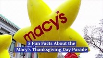 Facts On The Macy's Thanksgiving Day Parade