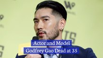 Godfrey Gao Has Died