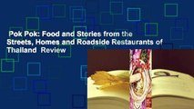 Pok Pok: Food and Stories from the Streets, Homes and Roadside Restaurants of Thailand  Review