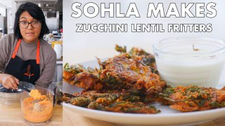 Sohla Makes Red Lentil Zucchini Fritters