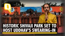 Uddhav Thackeray to Swear In at Iconic Shivaji Park