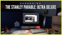 The Stanley Parable : Ultra Deluxe - Le narrateur répond aux questions