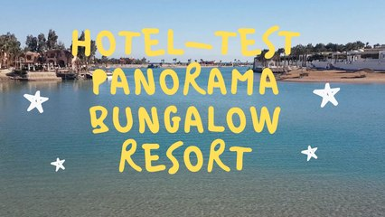 Hotel-Test-Panorama Bungalow Resort-ElGuna-2019