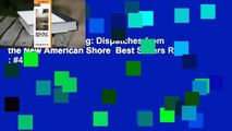 Full version  Rising: Dispatches from the New American Shore  Best Sellers Rank : #4