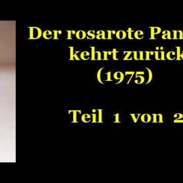 Der rosarote Panther kehrt zurück (1975) Teil 1 von 2