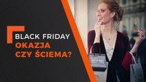 FLESZ: Black Friday - okazja czy ściema?