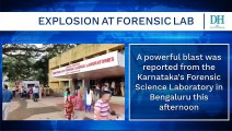 Blast at Bengaluru's Forensic Science Lab injures 7