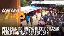 Pelarian Rohingya di Cox's Bazar  perlu bantuan berterusan
