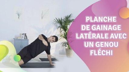 PLANCHE DE GAINAGE LATÉRALE AVEC UN GENOU FLÉCHI - Améliore ta santé