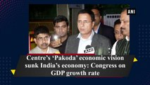 Centre's 'Pakoda' economic vision sunk India's economy: Congress on GDP growth rate