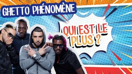 Qui est le plus... ? L'interview décalée avec Ghetto Phénomène !