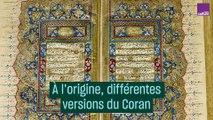 À l'origine, différentes versions du Coran #CulturePrime