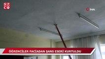 Ders esnasında tavan çöktü!