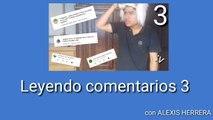 LEYENDO COMENTARIOS DE YOUTUBE 3