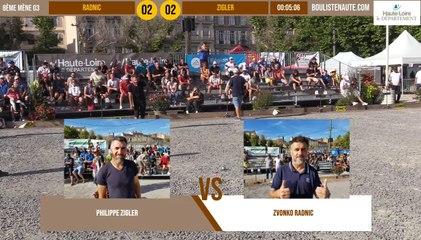 Huitième du tête-à-tête Zvonko RADNIC vs Philippe ZIGLER : Le Puy-en-Velay été 2019