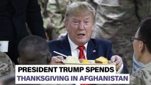 President Trump spends Thanksgiving in Afghanistan