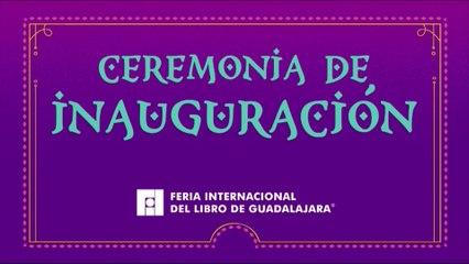 Ceremonia Inaugural FIL 2019
