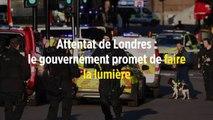 Attentat de Londres : le gouvernement promet de faire la lumière