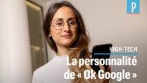 Assistants vocaux : elle façonne la personnalité de « OK Google »