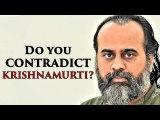 Do you contradict Krishnamurti? || Acharya Prashant, on Jiddu Krishnamurti (2019)
