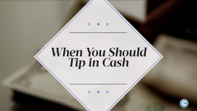 COINAGE: When to Tip in Cash