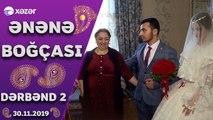 Ənənə Boğçası - (Dərbənd 2)  30.11.2019