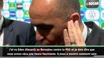 """Euro 2020 - Martinez : """"Hazard contre le PSG, c'était fascinant"""""""
