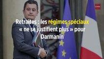 Retraites : les régimes spéciaux « ne se justifient plus » pour Darmanin