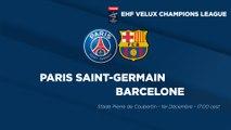 La bande-annonce : PSG Handball - Barcelone