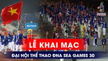 TRỰC TIẾP | LỄ KHAI MẠC ĐẠI HỘI THỂ THAO ĐÔNG NAM Á SEA GAMES 30 | VFF CHANNEL