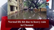 Normal life hit due to heavy rain in Chennai