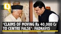 Fadnavis Denies BJP MP Hegde's Rs 40,000 Crore Claim
