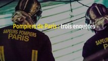 Pompiers de Paris : trois enquêtes ouvertes pour violences sexuelles