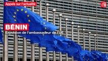 Bénin : expulsion de l'ambassadeur de l'Union européenne