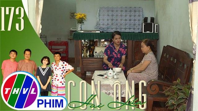 Con ông Hai Lúa - Tập 173[4]: Giận chồng không thông cảm cho mình, bà Tư Ếch bỏ qua nhà con gái