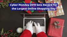 Cyber Monday 2019 Sets Record for the Largest Online Shopping Day