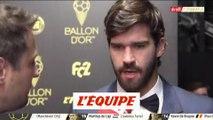 Alisson «C'est un honneur» - Foot - Ballon d'Or