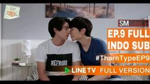 [INDO SUB] Tharntype The Series Ep.9 Full
