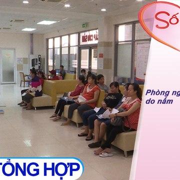 Phòng ngừa viêm âm đạo do nấm | Sống khỏe mỗi ngày - Kỳ 576