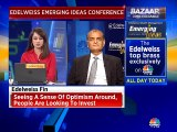 Seeing a sense of optimism around, people are looking to invest, says Edelweiss Securities