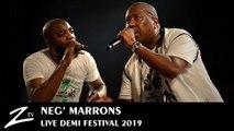 Neg' Marrons - On Fait les Choses & Le Bilan - Demi Festival 2019 - LIVE HD