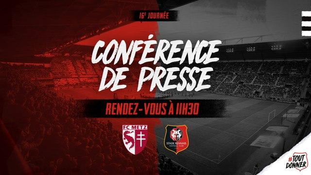 J16. Metz / Stade Rennais : conférence de presse