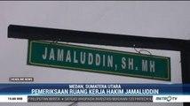 Pejabat PN Medan Periksa Ruang Kerja Hakim Jamaluddin