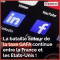 Riposte américaine à la taxe GAFA : Bruno Le Maire monte au créneau
