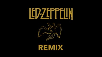 Led Zeppelin Remix
