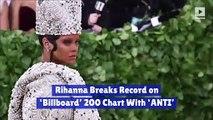 Rihanna Breaks Record on 'Billboard' 200 Chart With 'ANTI'