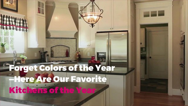 Forget Colors of the Year—Here Are Our Favorite Kitchens of the Year